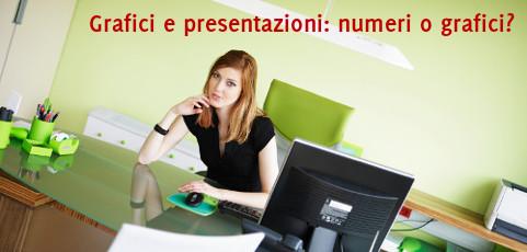Grafici e presentazioni: numeri o grafici?
