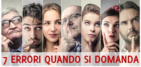 7 errori da evitare quando si fanno le domande