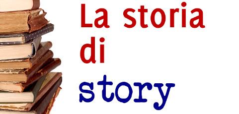 La storia di story