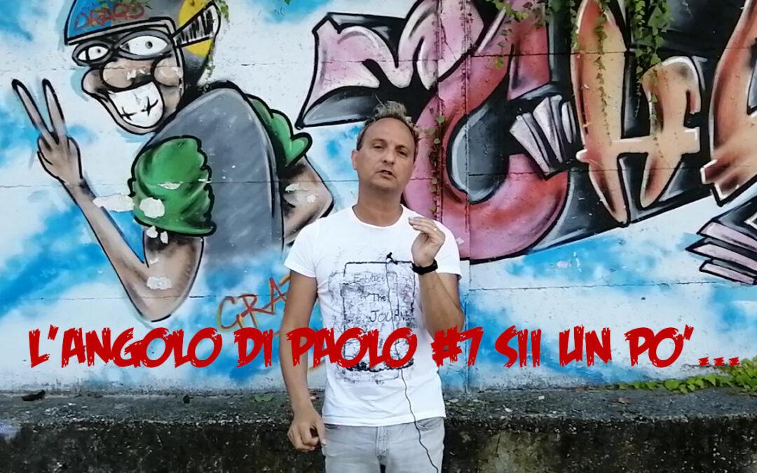 L'angolo di Paolo #7 – (sii un poco) Punk